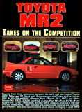 Toyota MR2: Takes on the Competition