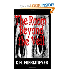 The Room Beyond the Veil by C. H. Foertmeyer, Tom Foertmeyer, Tim Jeffries and Casey Jeffries