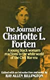 img - for The Journal of Charlotte L. Forten: A Free Negro in the Slave Era book / textbook / text book