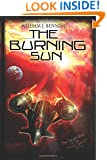 The Burning Sun (The First Admiral Series) (Volume 2)