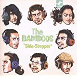 "Side-Steppervon ""The Bamboos"""