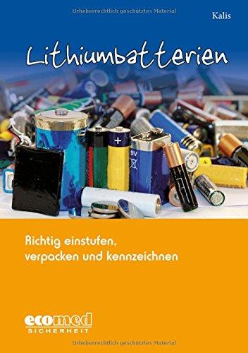Lithiumbatterien-richtig-einstufen-verpacken-und-kennzeichnen