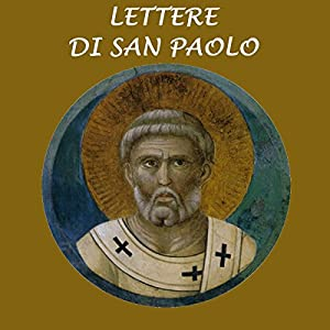 Lettere di San Paolo [The Letters of St. Paul] Audiobook