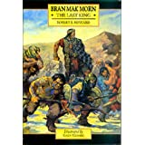 Bran Mak Morn: The Last Kingby Robert E. Howard
