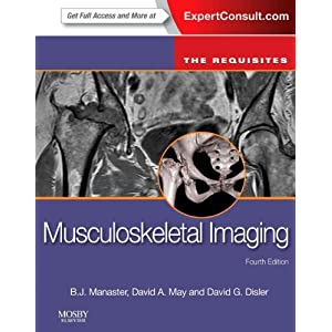 Musculoskeletal Imaging: The Requisites (Expert Consult- Online and Print), 4e (Requisites in Radiology)