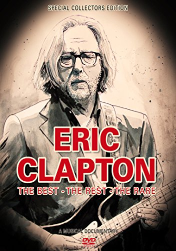 Clapton, Eric - The Best The Rest The Rare: Music
