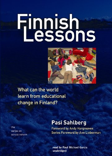 Finnish Lessons: What Can the World Learn from Educational Change in Finland? (Series on School Reform)