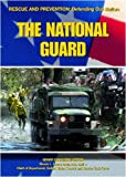The National Guard (Rescue and Prevention) (1590844106) by Kerrigan, Michael