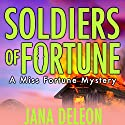Soldiers of Fortune: A Miss Fortune Mystery, Book 6 Audiobook by Jana DeLeon Narrated by Cassandra Campbell