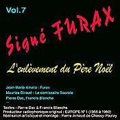 L'enlèvement du Père Noël (Signé Furax 7) | Pierre Dac, Francis Blanche
