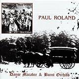 Danse Macabre/Burnt Orchids by Paul Roland