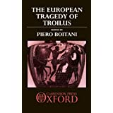 The European Tragedy of Troilus ~ Piero Boitani