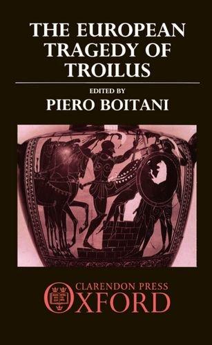 The European Tragedy of Troilus