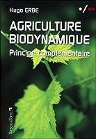 Agriculture biodynamique : Principe complémentaire
