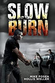 Slow Burn: A Zombie Novel