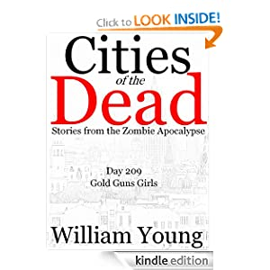 Gold Guns Girls (Cities of the Dead) William Young