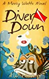 Diver Down (Mercy Watts Mysteries Book 2)