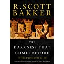 The Darkness that Comes Before: The Prince of Nothing, Book One (The Prince of Nothing)