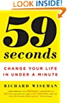 59 Seconds: Change Your Life in Under...