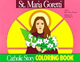 St. Maria Goretti Coloring Book (0895553740) by Mary Fabyan Windeatt