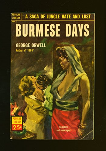 an analysis of the characters in george orwells burmese days Migrant workers from india and china supplemented the native burmese the central character is a timber online version - burmese days, by george orwell.