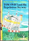 img - for Tom Swift and His Repelatron Skyway (The New Tom Swift Jr. Adventures) book / textbook / text book