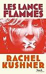 Les lance-flammes par Kushner