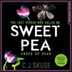 Sweetpea Audiobook by C. J. Skuse Narrated by Georgia Maguire