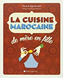 La cuisine marocaine de mère en fille (Nouvelle édition)