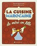 La cuisine marocaine: de m�re en fille