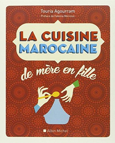 La-cuisine-marocaine-de-mre-en-fille-Nouvelle-dition