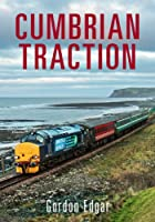 Cumbrian Traction, by Gordon Edgar