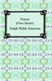 Essays: First Series [with Biographical Introduction]