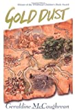 Gold Dust (0192753592) by McCaughrean, Geraldine