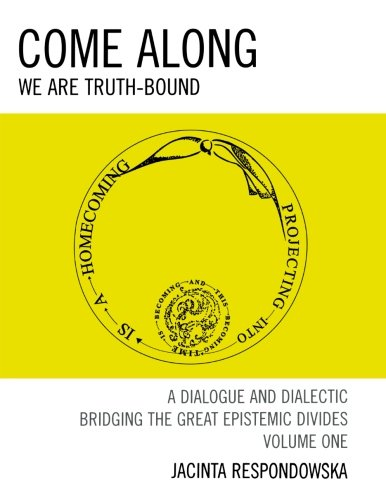come-along-we-are-truth-bound-vol-1-volume-i