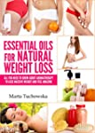 Essential Oils for Weight Loss: All Y...