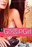 Gossip Girl 5: Wie es mir gefällt