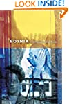 Bosnia: In the Footsteps of Gavrilo P...