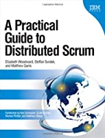 A Practical Guide to Distributed Scrum ebook download