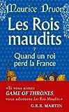 Quand Un Roi Perd La France Maudits7 (French Edition)