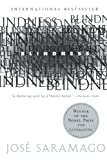 Blindness (Turtleback School & Library Binding Edition) (Harvest Book) (0613212320) by Saramago, Jose
