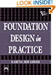 Foundation Design in Practice