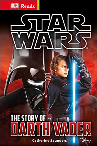 Star Wars. The Story Of Darth Vader (Dk Reads Starting/Read Alone)