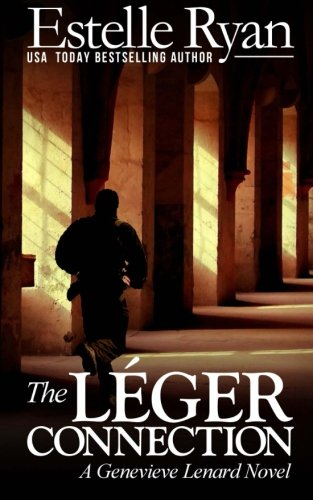 The Léger Connection: A Genevieve Lenard Novel: Volume 7