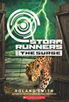 Storm Runners Book 2: The Surge