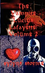 The Vampire Lucius Lafayette: Volume 2 (Collected Stories)