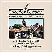 Der Schloßberg bei Freienwalde und die Uchtenhagens (Wanderungen durch die Mark Brandenburg 2) | Theodor Fontane