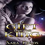 A Gift for the King | Sara Fields