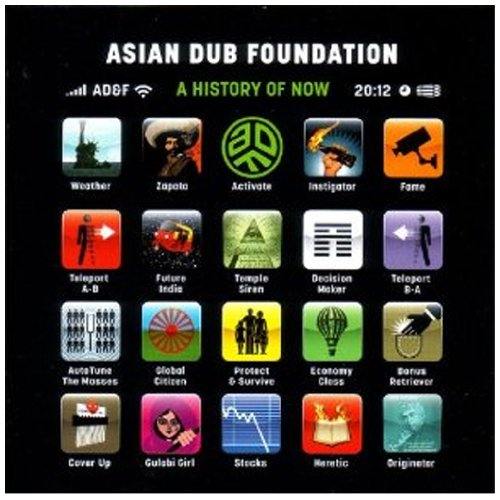 Asian Dub Foundation - A History Of Now - Zortam Music