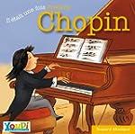 Il �tait une fois Fr�d�ric Chopin